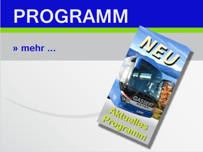 Aktuelles Reiseprogramm - Gassert Reisen
